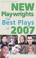 New Playwrights: The Best Plays Of 2007