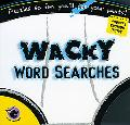 Wacky Word Searches Puzzles So Fun You'll Pee Your Pants!