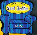 Secret Identities Sink Back And Solve Away!
