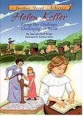 Helen Keller Facing Her Challenges, Challenging the World