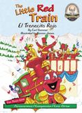 The Little Red Train / El Trenecito Rojo (Another Sommer-Time Story Bilingual)
