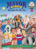Mayor for the Day/ Alcalde Por Un Dia (Another Sommer-Time Story Bilingual)
