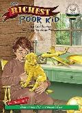 Richest Poor Kid