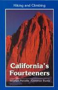 Hiking and Climbing California's Fourteeners - Stephen F. Porcella - Paperback