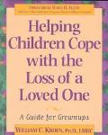 Helping Children Cope With the Loss of a Loved One A Guide for Grownups