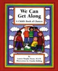We Can Get Along A Child's Book of Choices