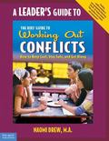 Leader's Guide to The Kids' Guide to Working Out Conflicts How to Keep Cool, Stay Safe, and ...