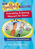 How Rude! Handbook of Friendship & Dating Manners for Teens Surviving the Social Scene