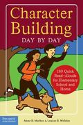 Character Building Day by Day 180 Quick Read-Alouds for Elementary School And Home