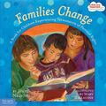 Families Change A Book for Children Experiencing Termination of Parental Rights