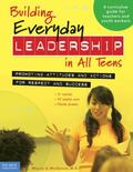 Building Everyday Leadership in All Teens Promoting Attitudes And Actions for Respect And Su...