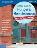 Kids' Guide to Hunger & Homelessness How to Take Action!