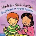 Words are Not for Hurting (Las Palabras No Son para Lastimar)