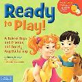 Ready to Play!: A Tale of Toys and Friends and Barely Any Bickering