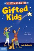 Survival Guide for Gifted Kids : For Ages 10 and Under