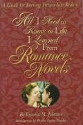 All I Need to Know in Life I Learned from Romance Novels - Victoria M. Johnson - Hardcover
