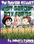 The Bugville Critters Visit Garden Box Farms (Buster Bee's Adventures Series #4, the Bugvill...