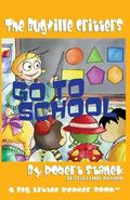 Go to School (Buster Bee's Adventures Series #2, the Bugville Critters)