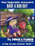 Have a Bad Day (The Bugville Critters #11, Lass Ladybug's Adventures Series, Deluxe Edition)...