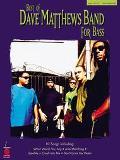 Best of Dave Matthews for Bass