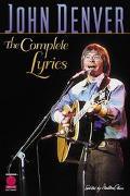 John Denver The Complete Lyrics
