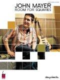John Mayer Room For Squares (PVG) (Piano/Vocal/Guitar Artist Songbook)