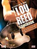 The Lou Reed Songbook: Six Strings and the Words (Easy Guitar)