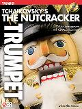 Tchaikovsky's the Nutcracker: Trumpet