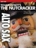 Tchaikovsky's the Nutcracker: Alto Sax