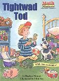 Tightwad Tod Math Matters