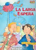 La Larga Espera / The Long Wait
