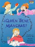 Quien Tiene Manchas?/Who's Got Spots?