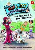 The Case of the Amazing Zelda (Milo and Jazz Mysteries)