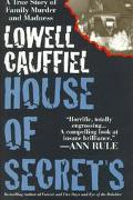 House of Secrets - Lowell Cauffiel - Hardcover