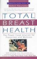 Total Breast Health - Robin Keuneke - Hardcover