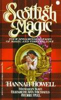 Scottish Magic: Four Spellbinding Tales of Magic and Timeless Love