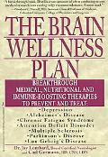 Brain Wellness Plan Breakthrough Medical, Nutritional, and Immune-Boosting Therapies