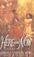 Here and Now - Kimberla Lawson Roby - Paperback