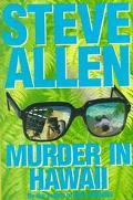 Murder in Hawaii - Steve Allen - Hardcover