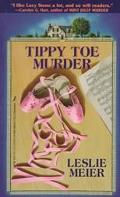 Tippy-Toe Murder A Lucy Stone Mystery