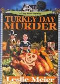 Turkey Day Murder - Leslie Meier - Hardcover