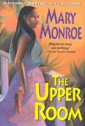 Upper Room - Mary Monroe - Hardcover