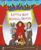 Little Red Riding Hood (Playtales)