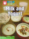 Milk and Yogurt (Food in Focus)