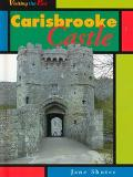 Carisbrooke Castle (Visiting the Past)