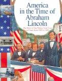 Abraham Lincoln: The Story of Our Nation from Coast to Coast, from 1815 to 1869 (America in ...