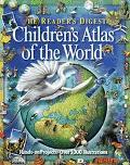 Reader's Digest Children's Atlas of the World - Reader's Digest Association, Inc.