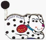 Dalmation Dot (Waggy Tales)