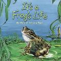 It's a Frog's Life: My Story of Life in a Pond - Steve Parker - Hardcover