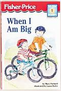 When I Am Big